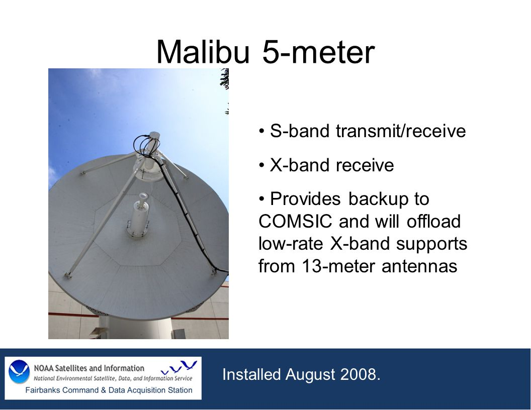 Malibu 5-meter S-band transmit/receive X-band receive