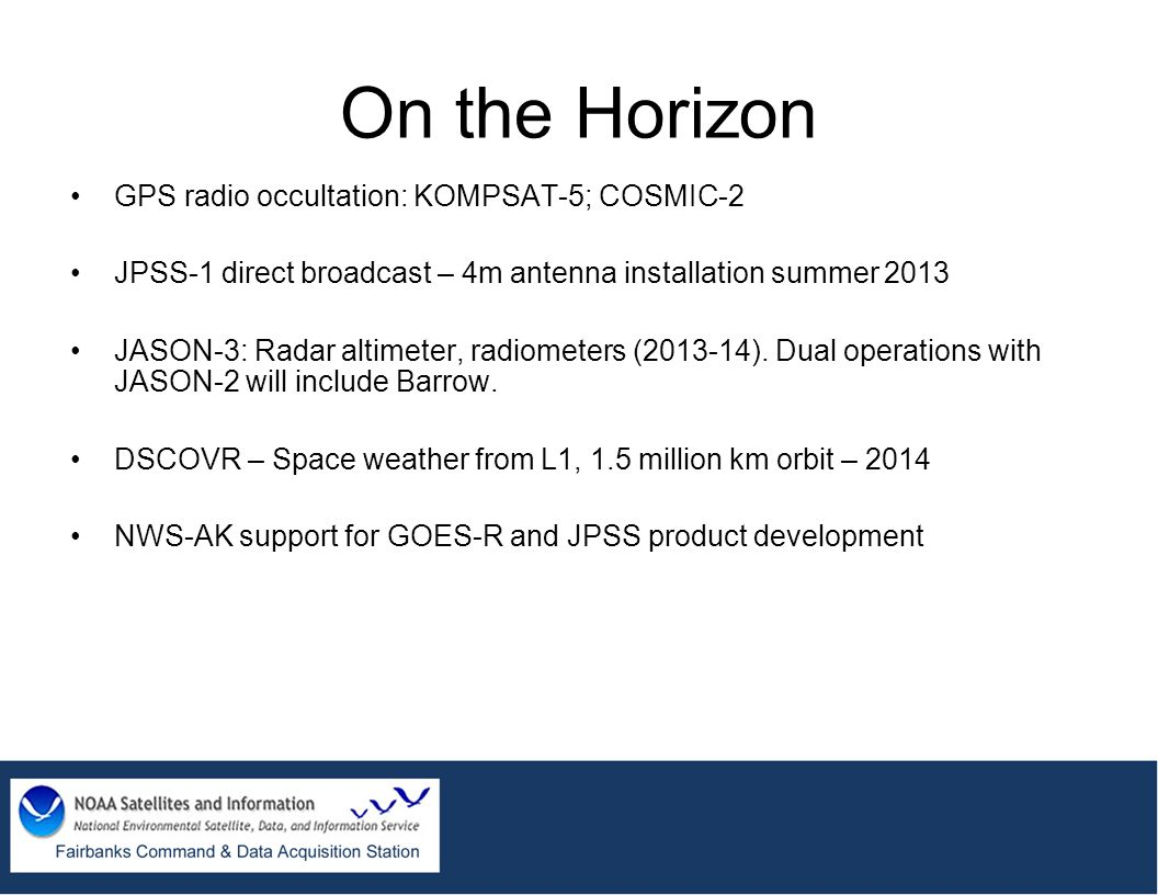 On the Horizon GPS radio occultation: KOMPSAT-5; COSMIC-2