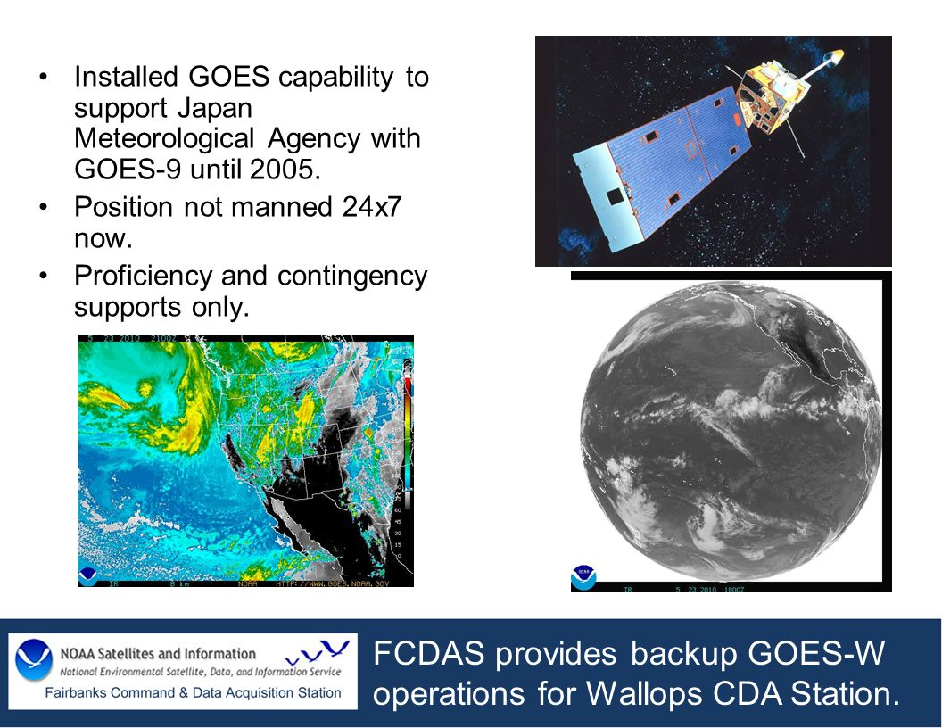 FCDAS provides backup GOES-W operations for Wallops CDA Station.