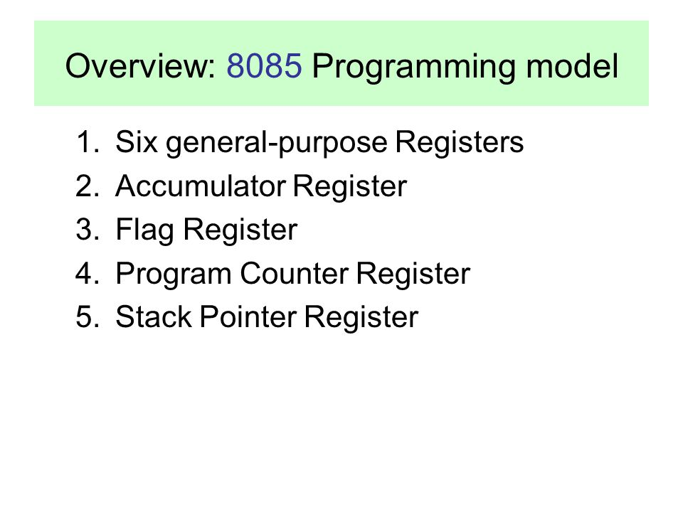 Overview: 8085 Programming model