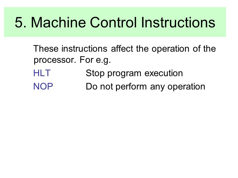 5. Machine Control Instructions