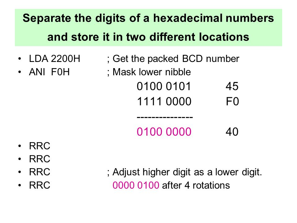 Separate the digits of a hexadecimal numbers and store it in two different locations