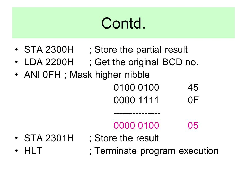 Contd. STA 2300H ; Store the partial result