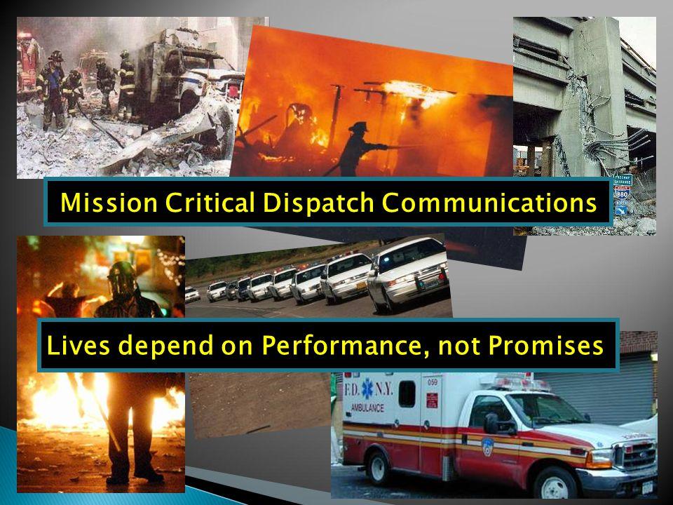 Mission Critical Dispatch Communications