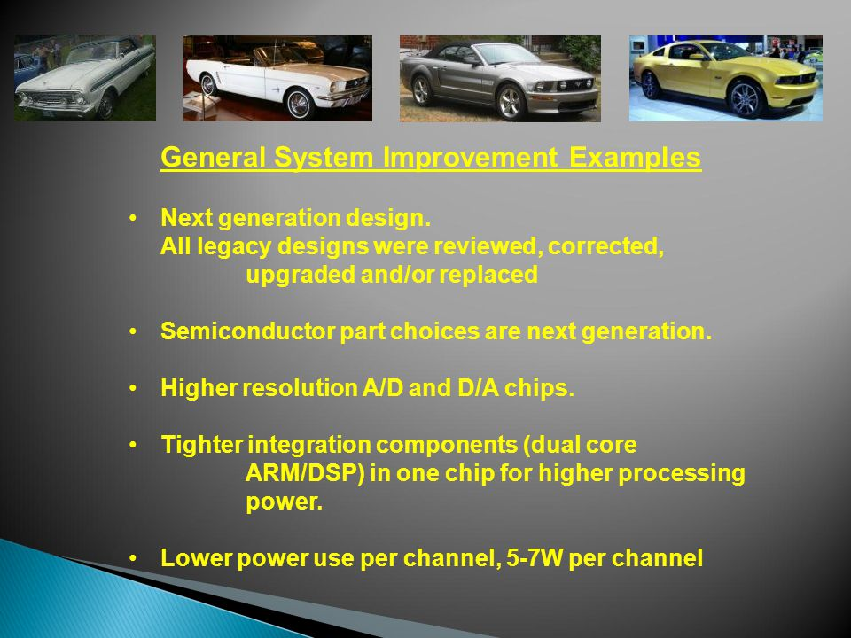 General System Improvement Examples