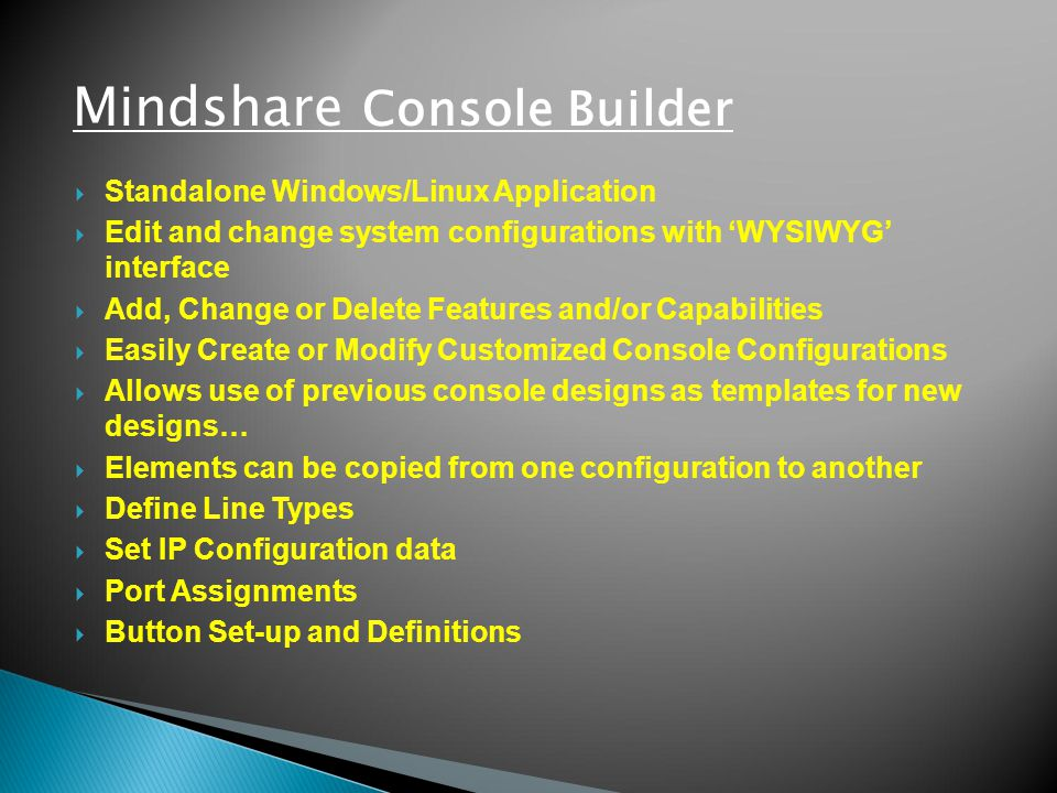 Mindshare Console Builder