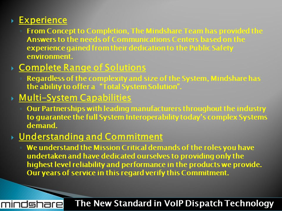 The New Standard in VoIP Dispatch Technology