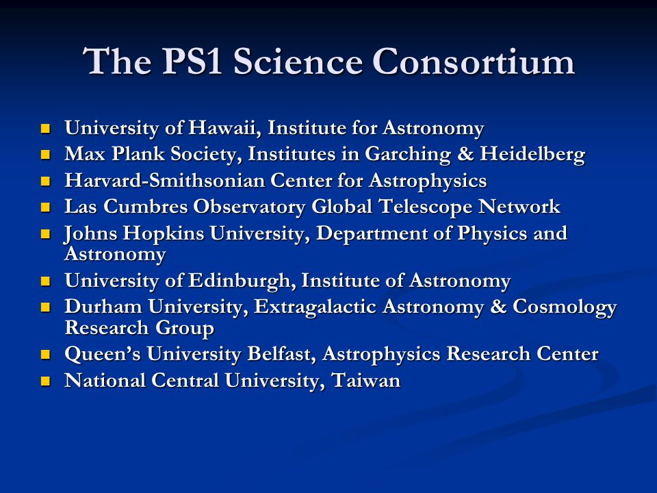 The PS1 Science Consortium