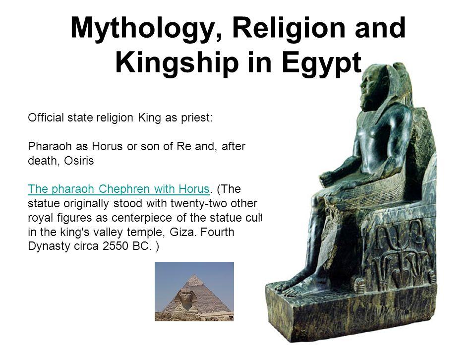 Mythology, Religion and Kingship in Egypt