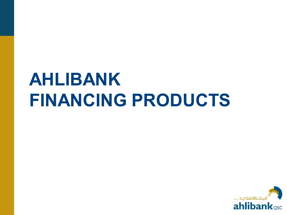 AHLIBANK FINANCING PRODUCTS