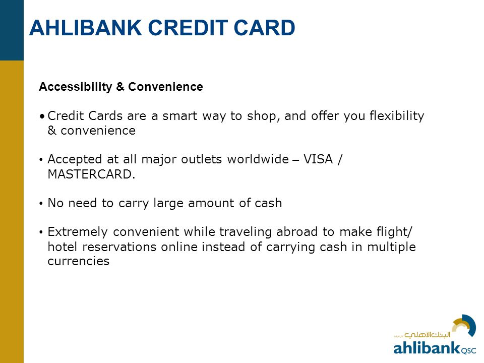 AHLIBANK CREDIT CARD Accessibility & Convenience