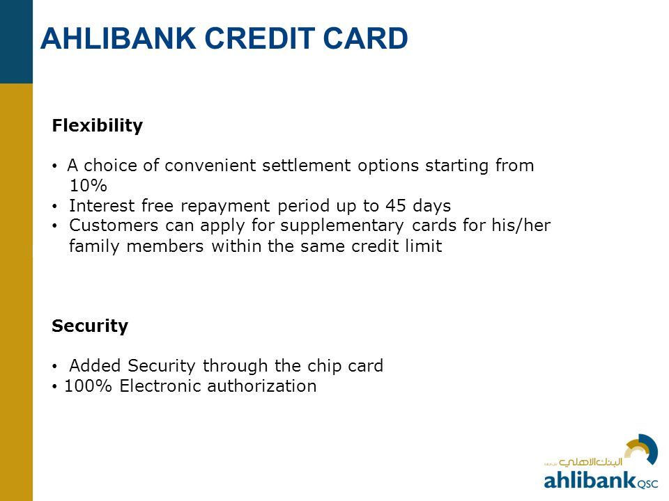 AHLIBANK CREDIT CARD Flexibility