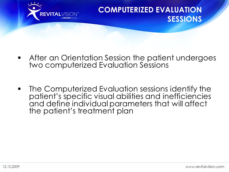 COMPUTERIZED EVALUATION SESSIONS