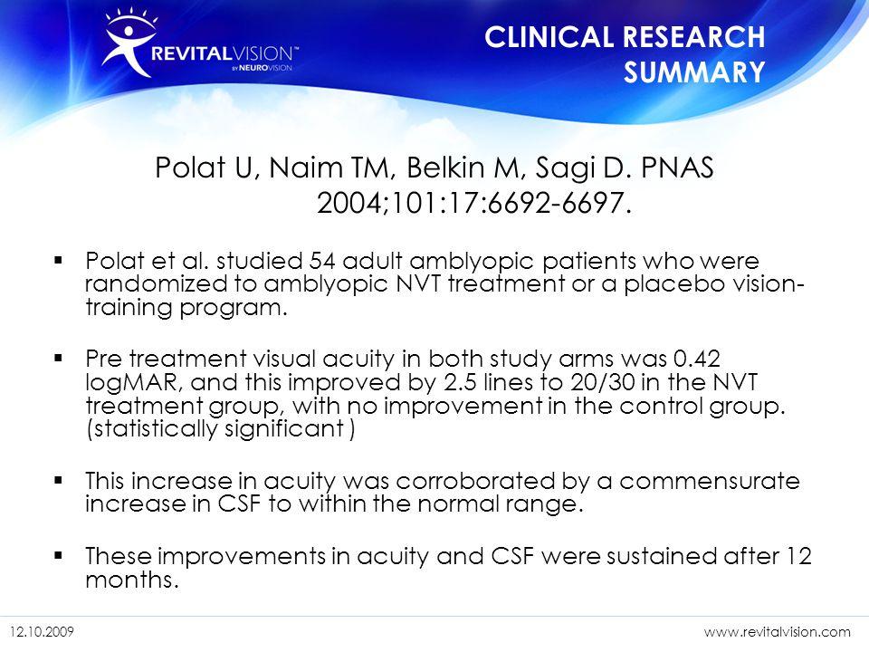 Polat U, Naim TM, Belkin M, Sagi D. PNAS 2004;101:17:6692-6697.