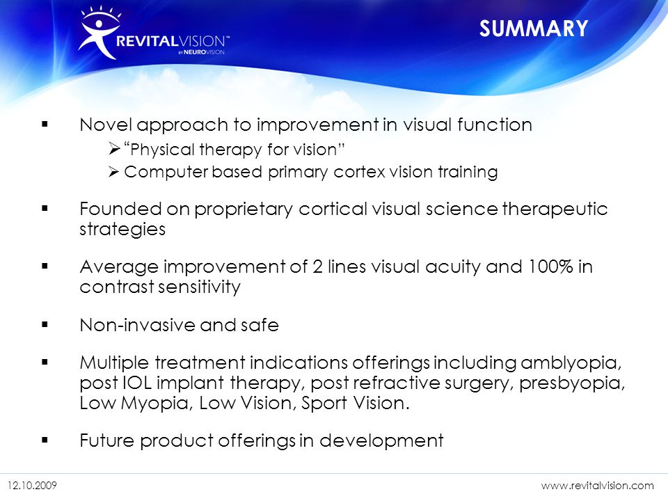 SUMMARY Novel approach to improvement in visual function