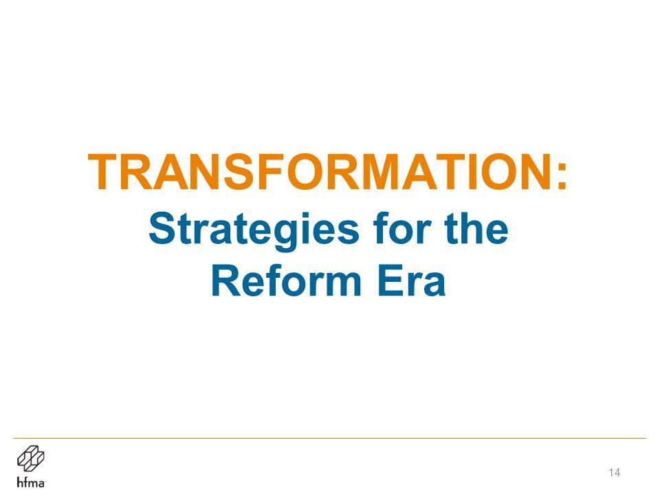 TRANSFORMATION: Strategies for the Reform Era