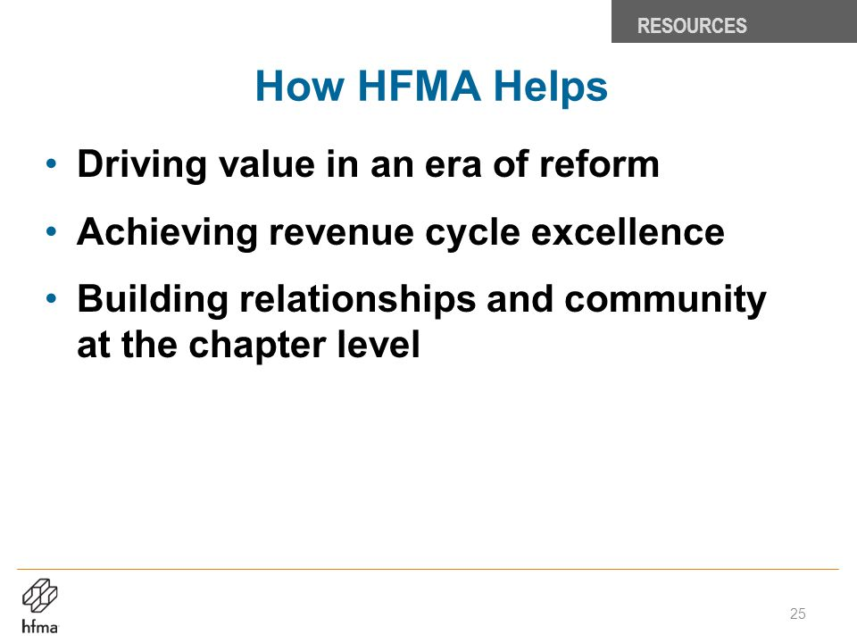 How HFMA Helps Driving value in an era of reform