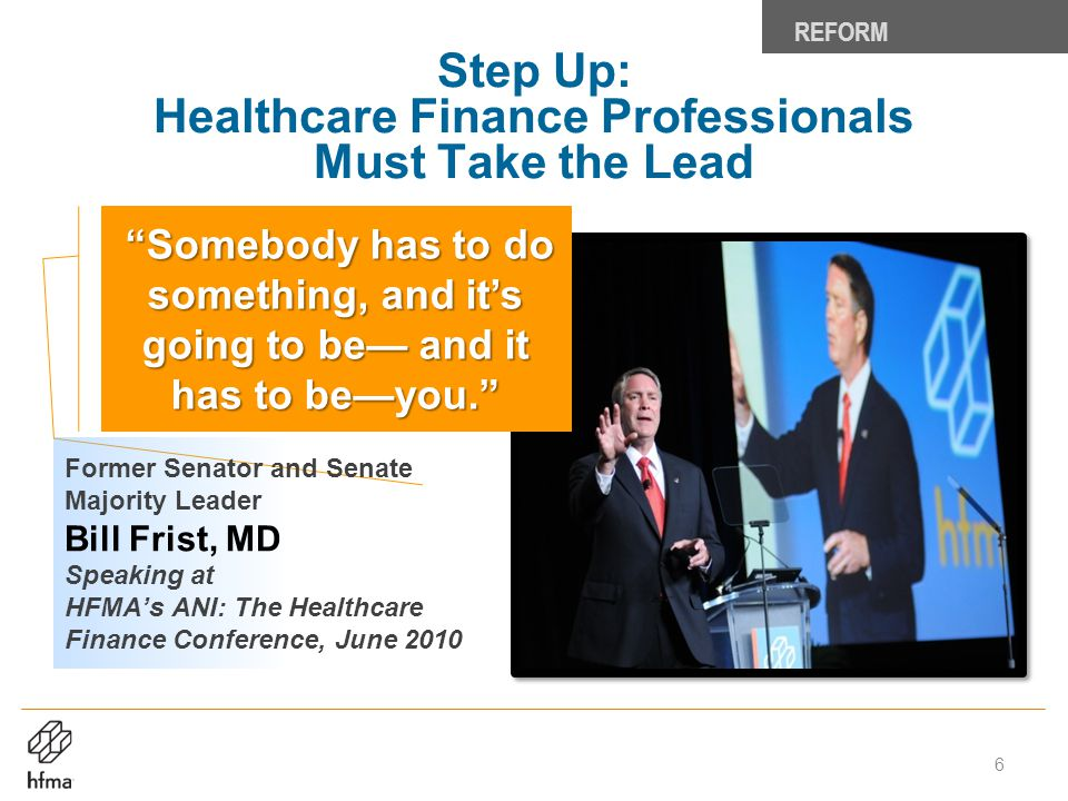 Step Up: Healthcare Finance Professionals Must Take the Lead