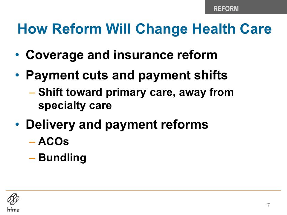 How Reform Will Change Health Care