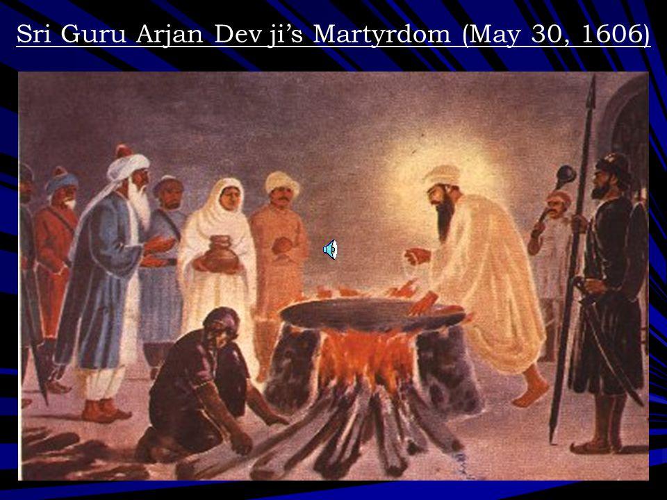Sri Guru Arjan Dev ji's Martyrdom (May 30, 1606)