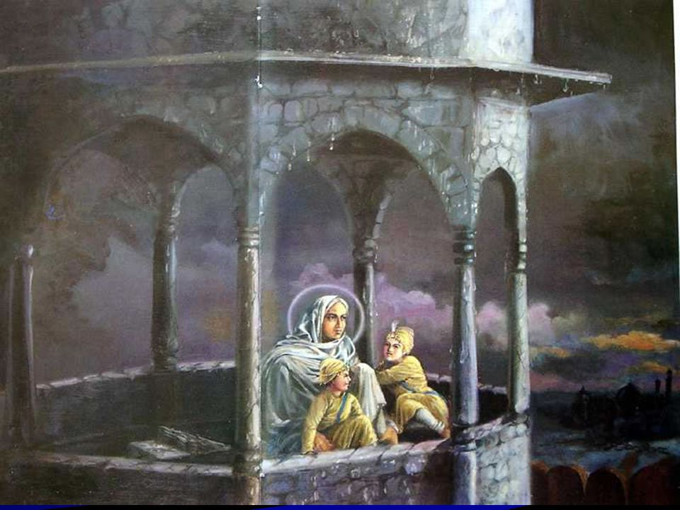 Mata Gujri ji being imprisoned in a towerwith the chotay sahibzaday in a tower, with no food, and shelter