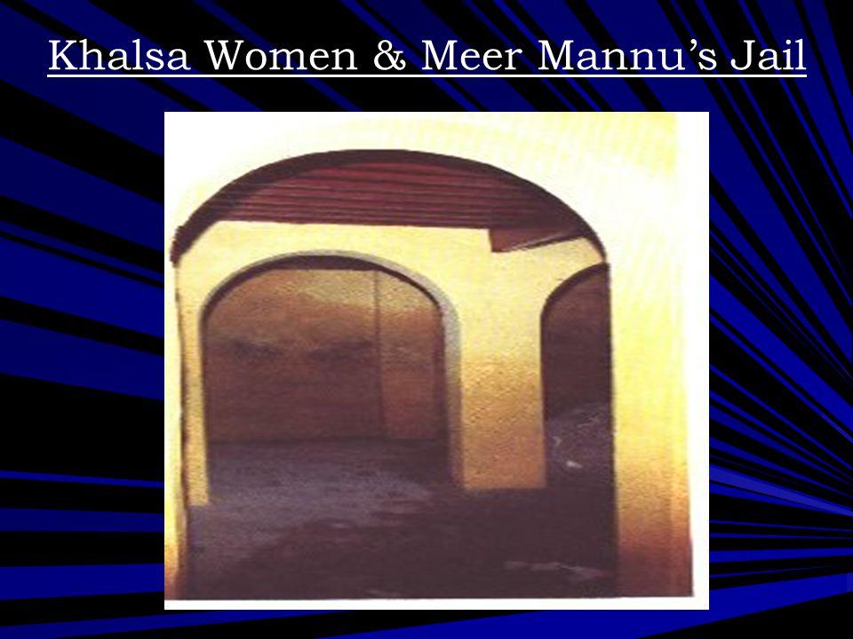 Khalsa Women & Meer Mannu's Jail