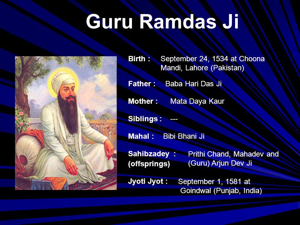 Guru Ramdas Ji Birth : September 24, 1534 at Choona