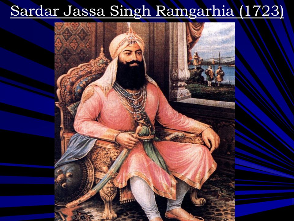 Sardar Jassa Singh Ramgarhia (1723)