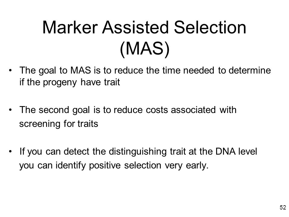 Marker Assisted Selection(MAS)