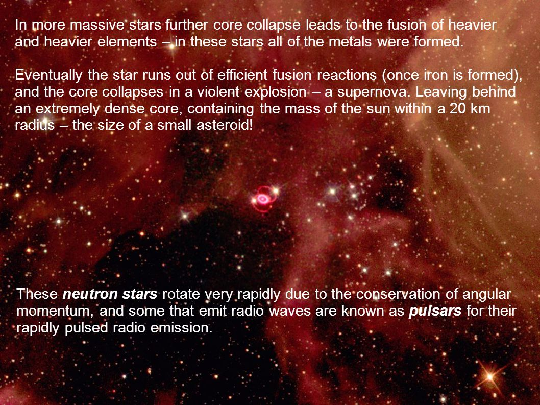 In more massive stars further core collapse leads to the fusion of heavier