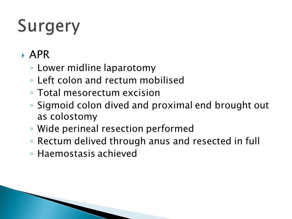 Surgery APR Lower midline laparotomy Left colon and rectum mobilised