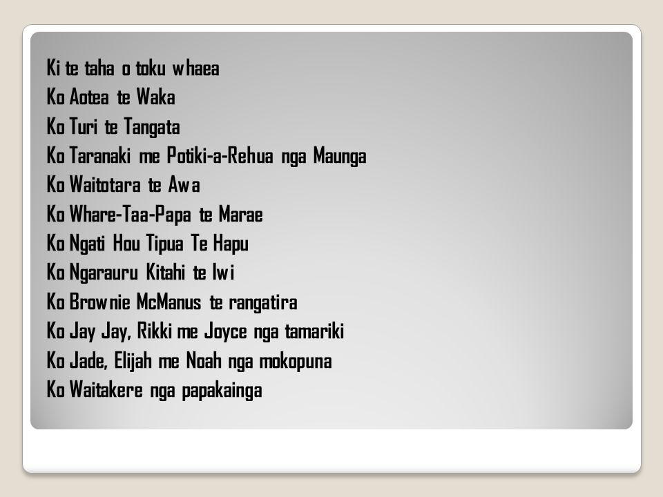Ko Taranaki me Potiki-a-Rehua nga Maunga Ko Waitotara te Awa