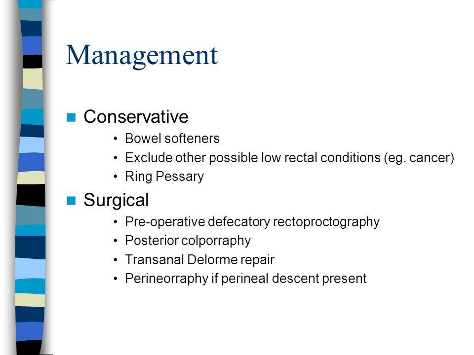 Management Conservative Surgical Bowel softeners