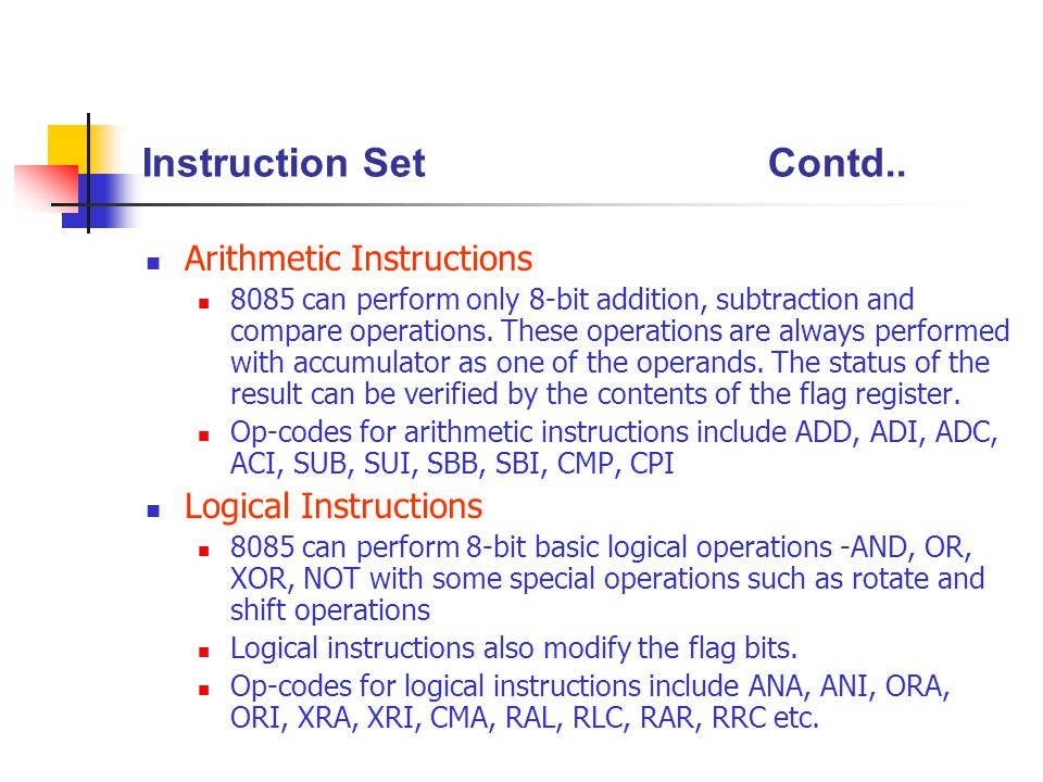 Instruction Set Contd.. Arithmetic Instructions Logical Instructions