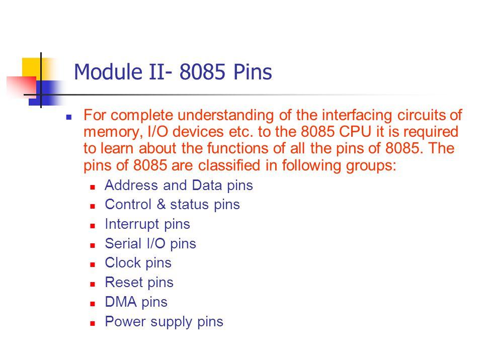 Module II- 8085 Pins
