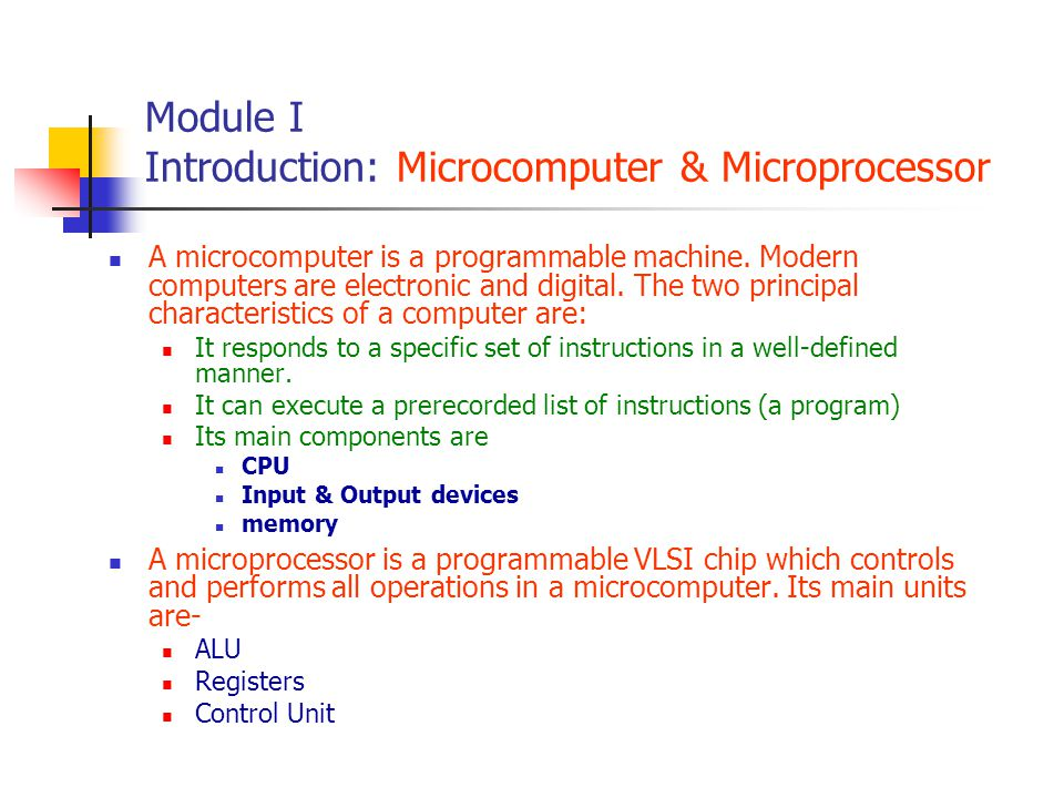 Module I Introduction: Microcomputer & Microprocessor