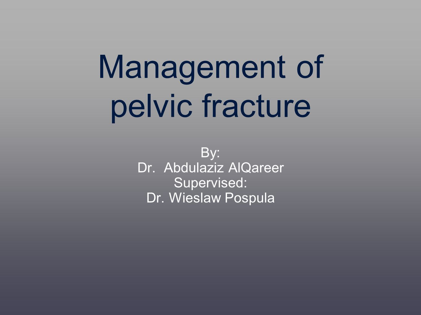 Management of pelvic fracture