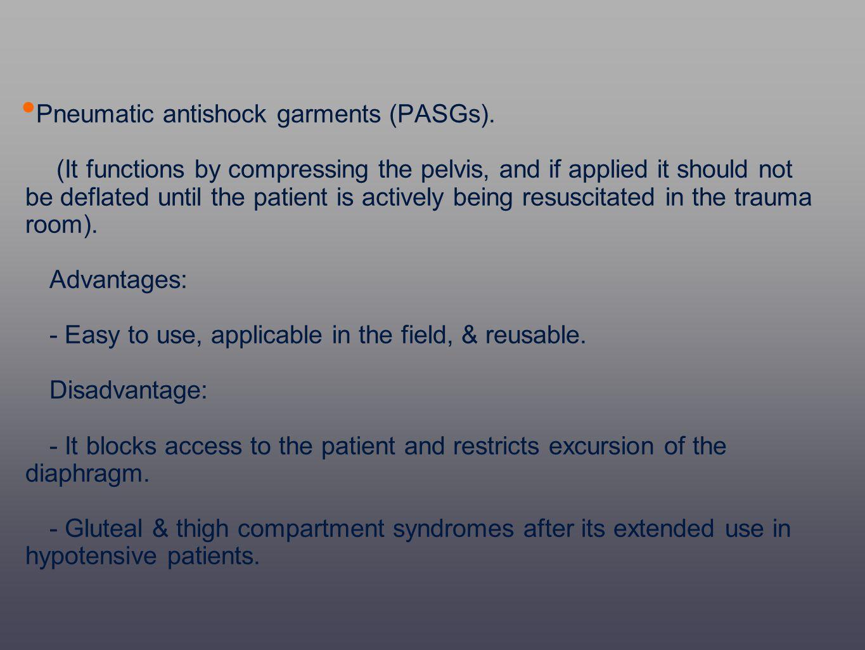 Pneumatic antishock garments (PASGs).