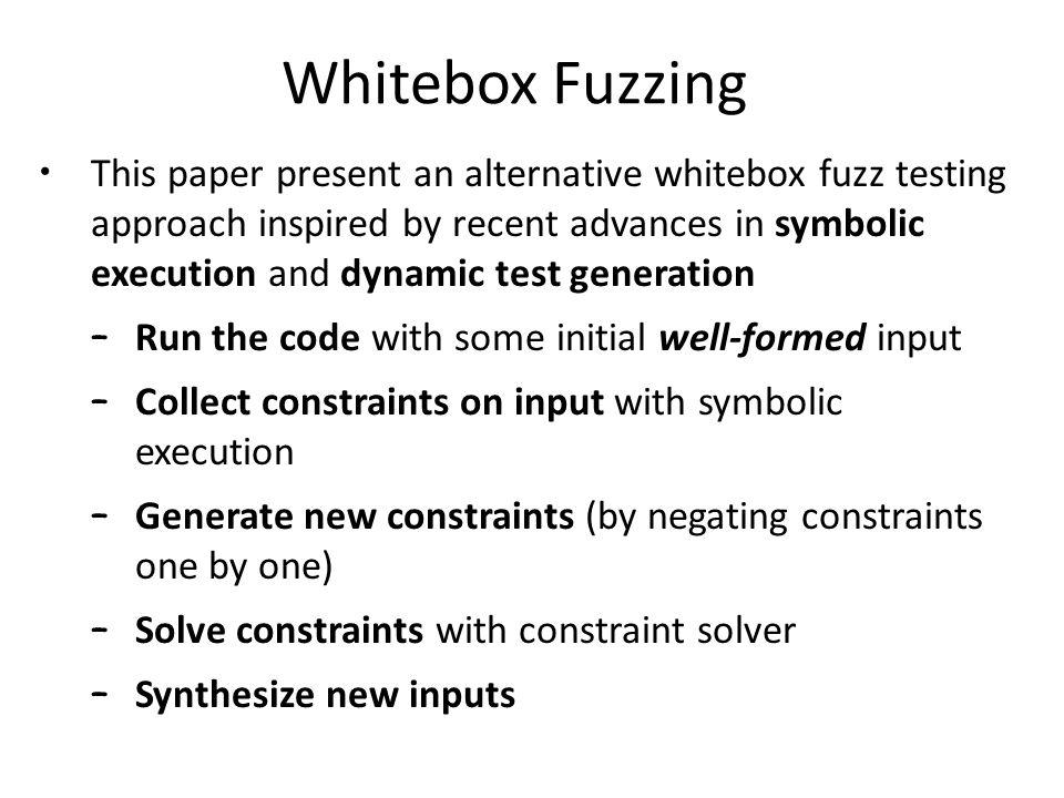 Whitebox Fuzzing