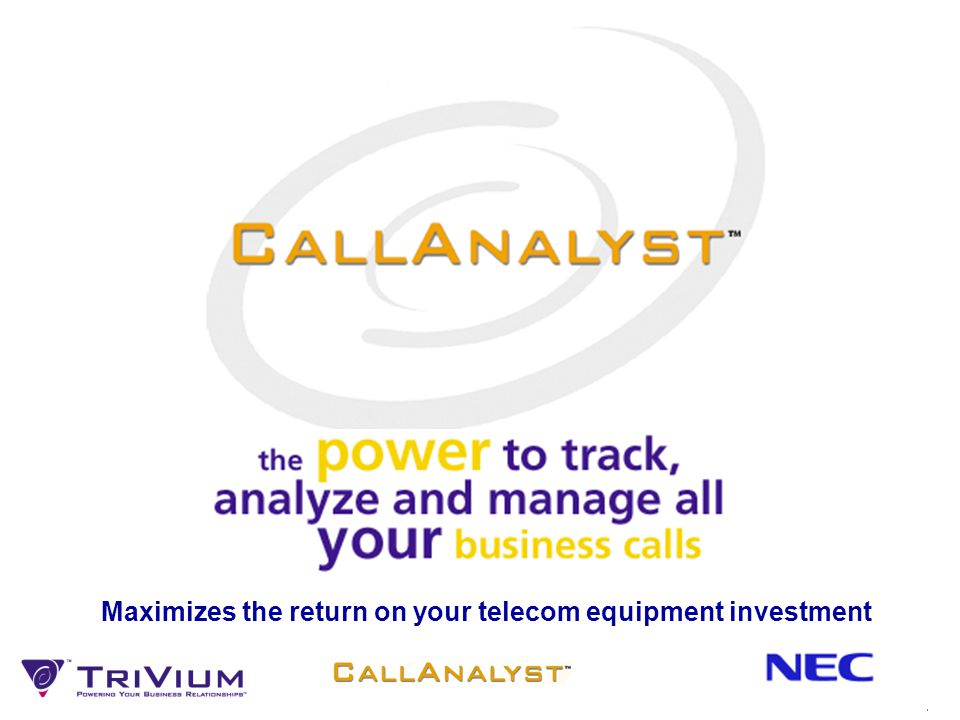 Maximizes the return on your telecom equipment investment