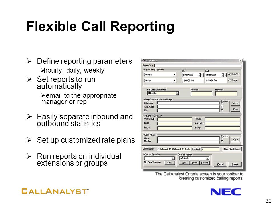 Flexible Call Reporting
