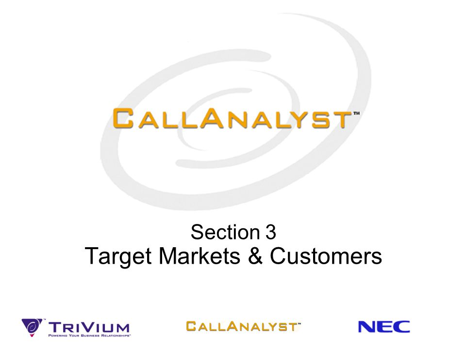 Section 3 Target Markets & Customers