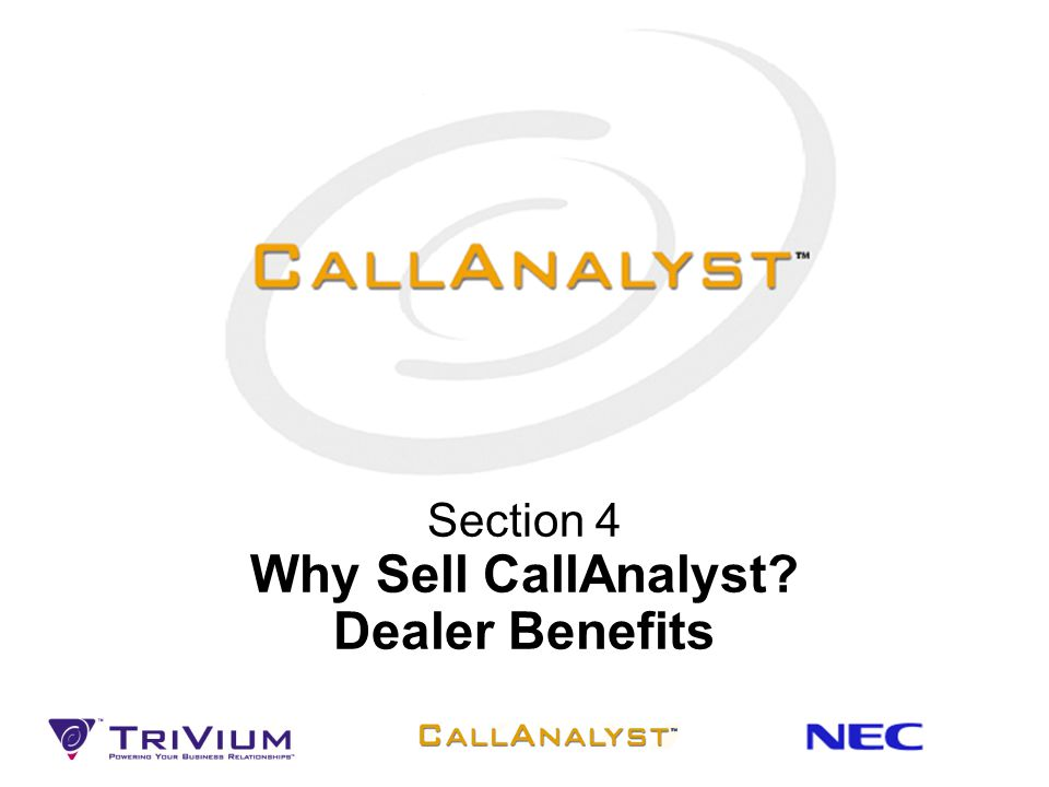 Section 4 Why Sell CallAnalyst Dealer Benefits
