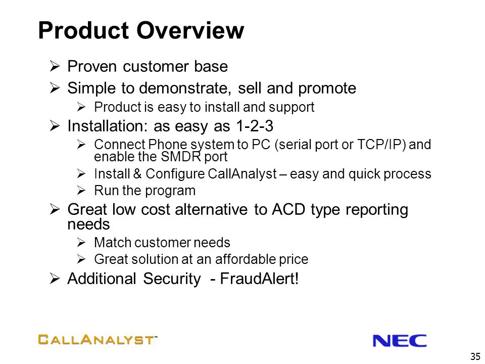 Product Overview Proven customer base