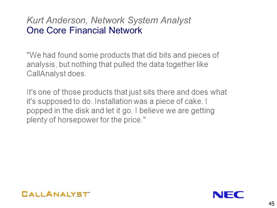 Kurt Anderson, Network System Analyst One Core Financial Network