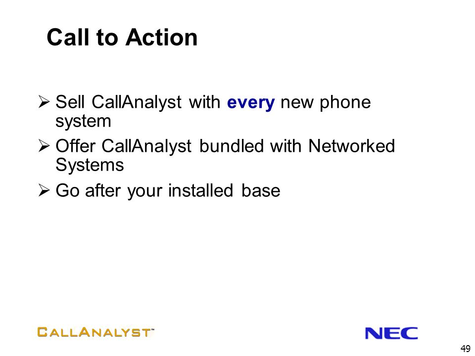 Call to Action Sell CallAnalyst with every new phone system