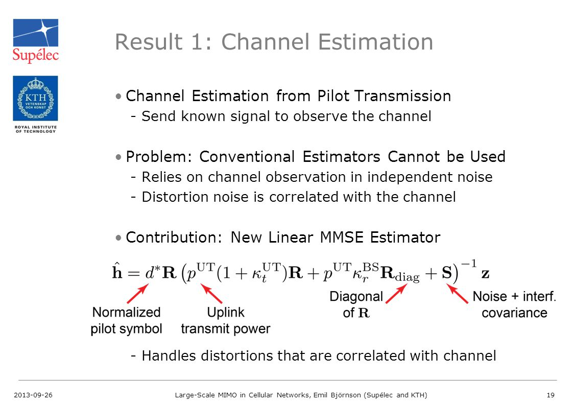 Result 1: Channel Estimation