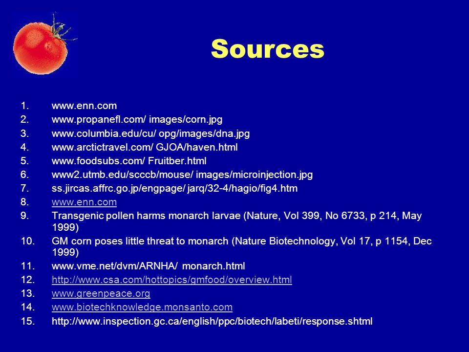 Sources www.enn.com www.propanefl.com/ images/corn.jpg