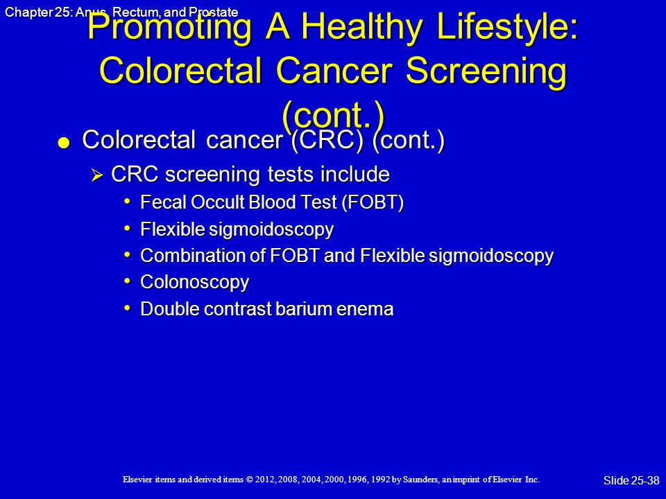 Promoting A Healthy Lifestyle: Colorectal Cancer Screening (cont.)