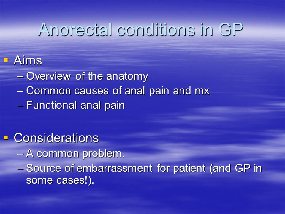 Anorectal conditions in GP